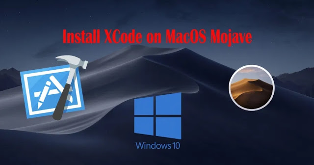 How to Install XCode on macOS Catalina on Windows