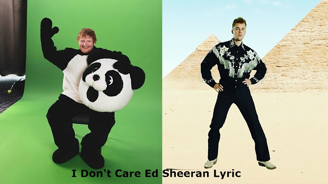 I Don't Care Song Lyrics - Justin Bieber & Ed Sheeran