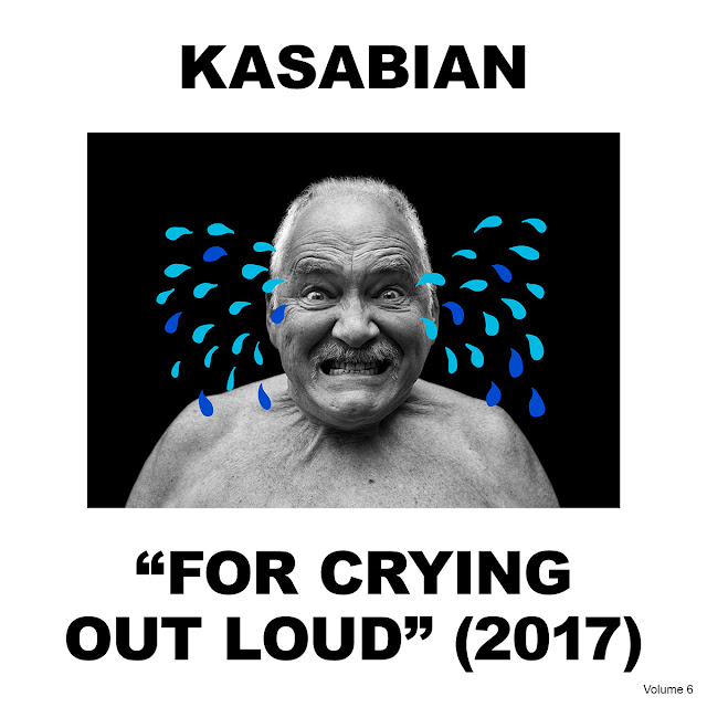 Kasabian — For Crying Out Loud