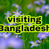 a Letter about visiting Bangladesh