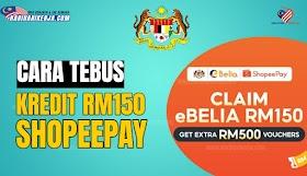 eBelia : Cara Tebus RM150 Melalui ShopeePay