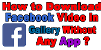 how-to-download-face-video-in-gallery-without-any-app