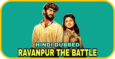 Ravanpur The Battle Hindi Dubbed Movie