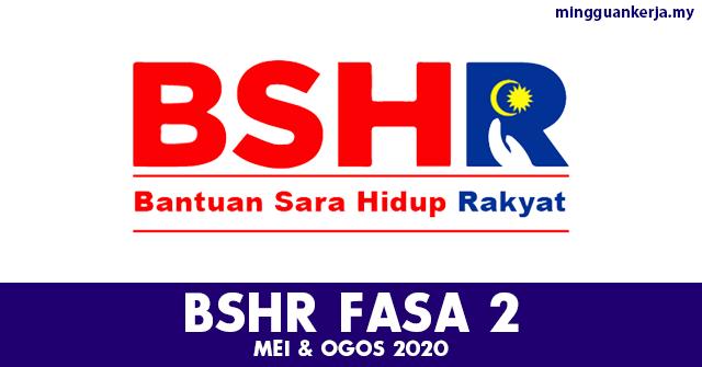 Cara Mohon Online Kemaskini Bshr Fasa 2 Mei Ogos 2020 Mingguan Kerja