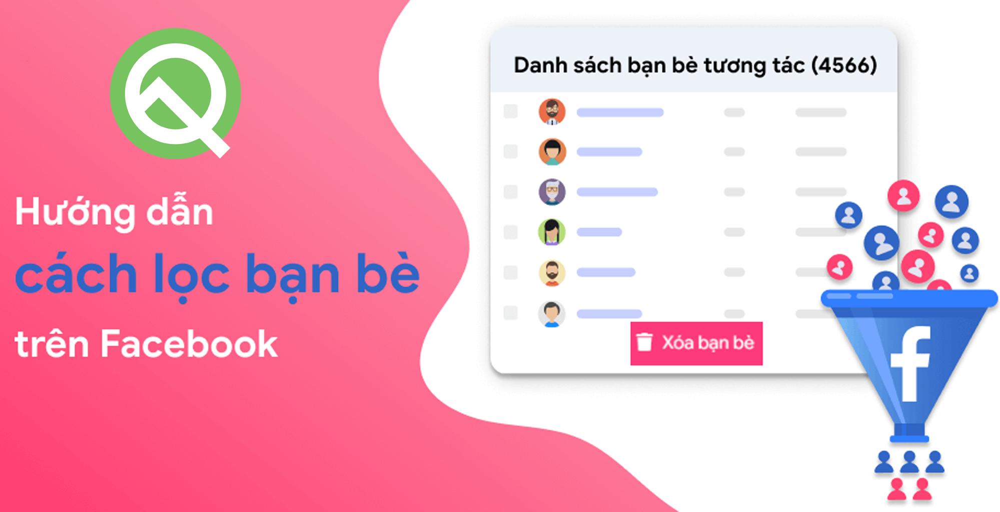 Cách lọc bạn bè không tương tác trên Facebook miễn phí
