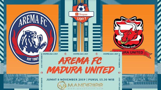 Prediksi Arema FC Vs Madura United, Jumat 08 November 2019 Pukul 15.30 WIB @ Indosiar