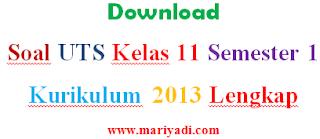 Soal UTS SBK (Seni Budaya dan Ketrampilan) Kelas 11 Semester 1 Kurikulum 2013