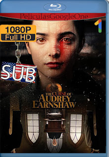 The Curse of Audrey Earnshaw [2020] [1080p BRrip] [SUB] [LaPipiotaHD]