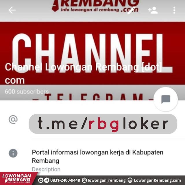 Buruan Gabung Channel Telegram Lowongan Rembang Dot Com Dan Dapatkan Info Loker Serta Info Bermanfaat