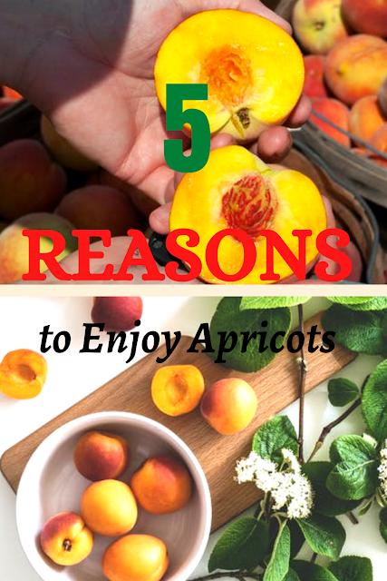 5 Reasons to Enjoy Apricots