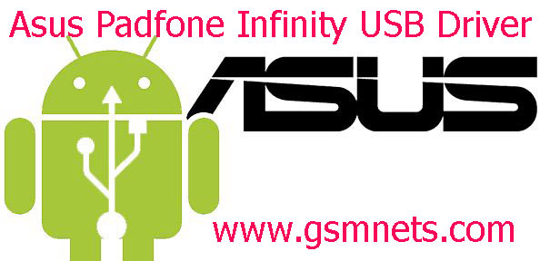 Asus Padfone Infinity USB Driver Download