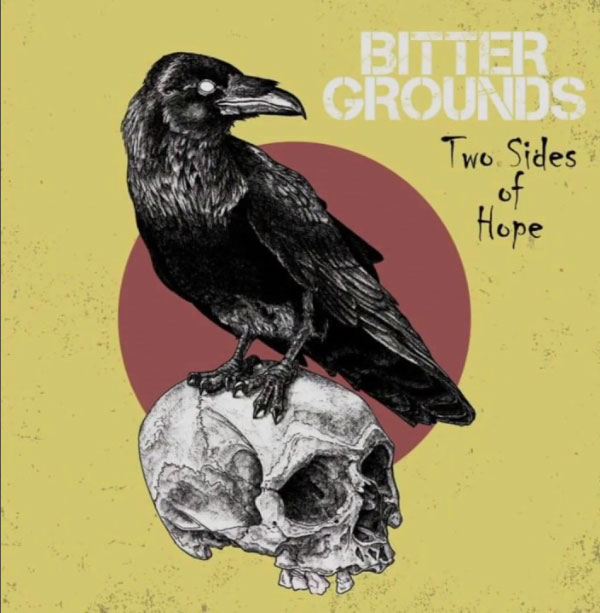 """Bitter Ground stream new album """"Two Sides (Of Hope)"""""""