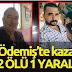 Ödemiş'te kaza, 2 KİŞİ ÖLDÜ
