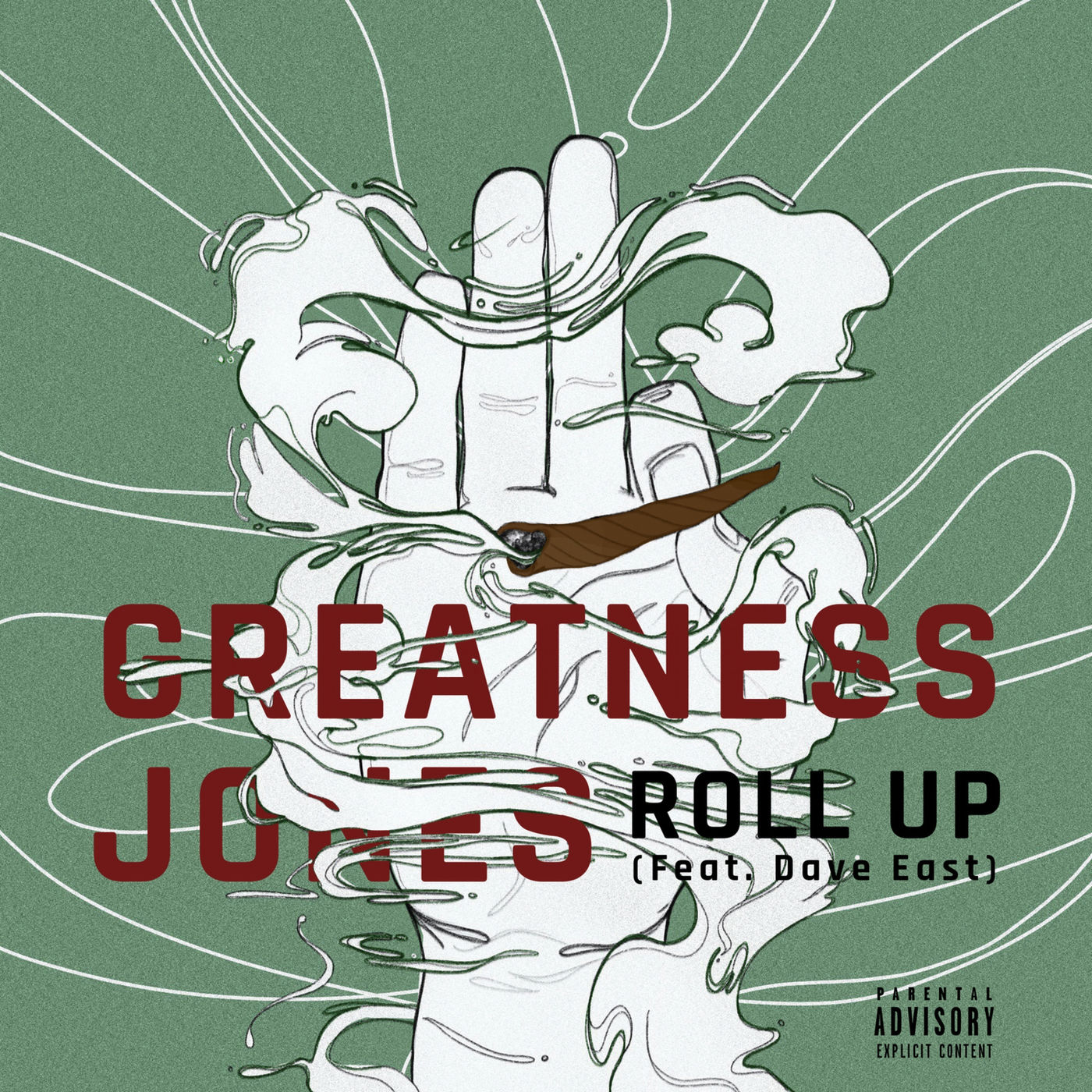 Greatness Jones - Roll Up (feat. Dave East) - Single Cover