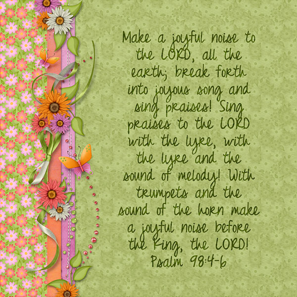 Layout for Today: Make a Joyful Noise