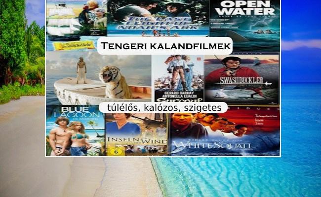 Tengeri kalandfilmek, túlélős, kalózos, szigetes