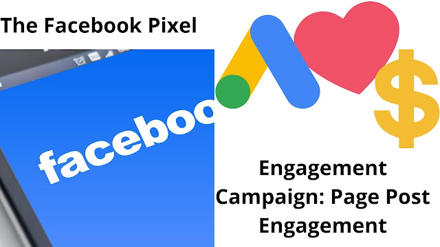 The Facebook Pixel and Engagement Campaign