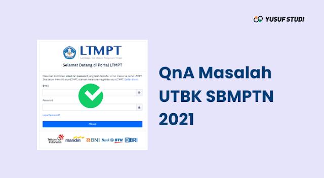 QnA Solusi Masalah UTBK SBMPTN 2021