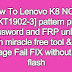 How To Lenovo K8 NOTE [XT1902-3] pattern pin password and FRP unlock with miracle free tool & DL image Fail FIX without full flash