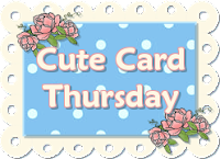 https://cutecardthursday.blogspot.com/2019/07/challenge-589-anything-goes.html