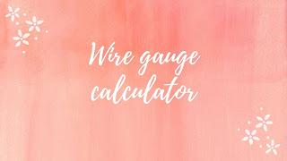 Wire gauge calculator