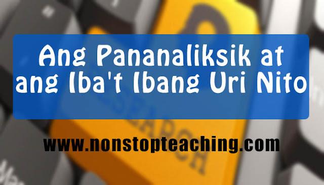 Ang Pananaliksik at ang Iba't Ibang Uri Nito