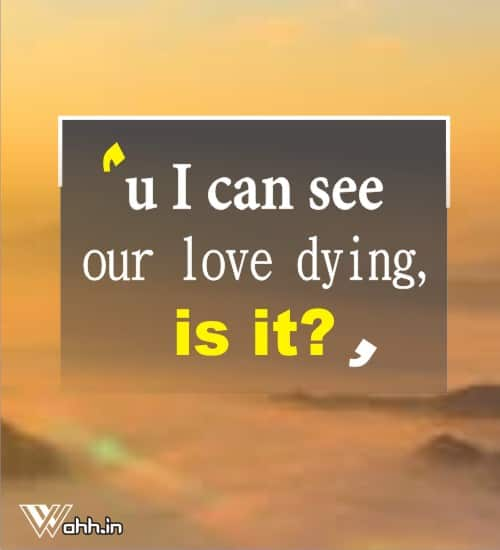u-I-can-see-our-love-dying
