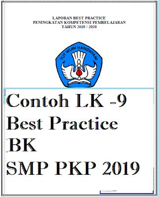 Download Contoh LK-9 Laporan Best Practice BK SMP PKP 2019