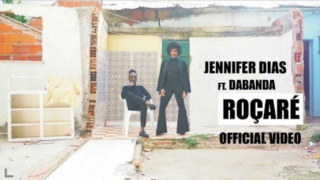 Jennifer Dias ft. Dabanda – Roçaré [Download] mp3
