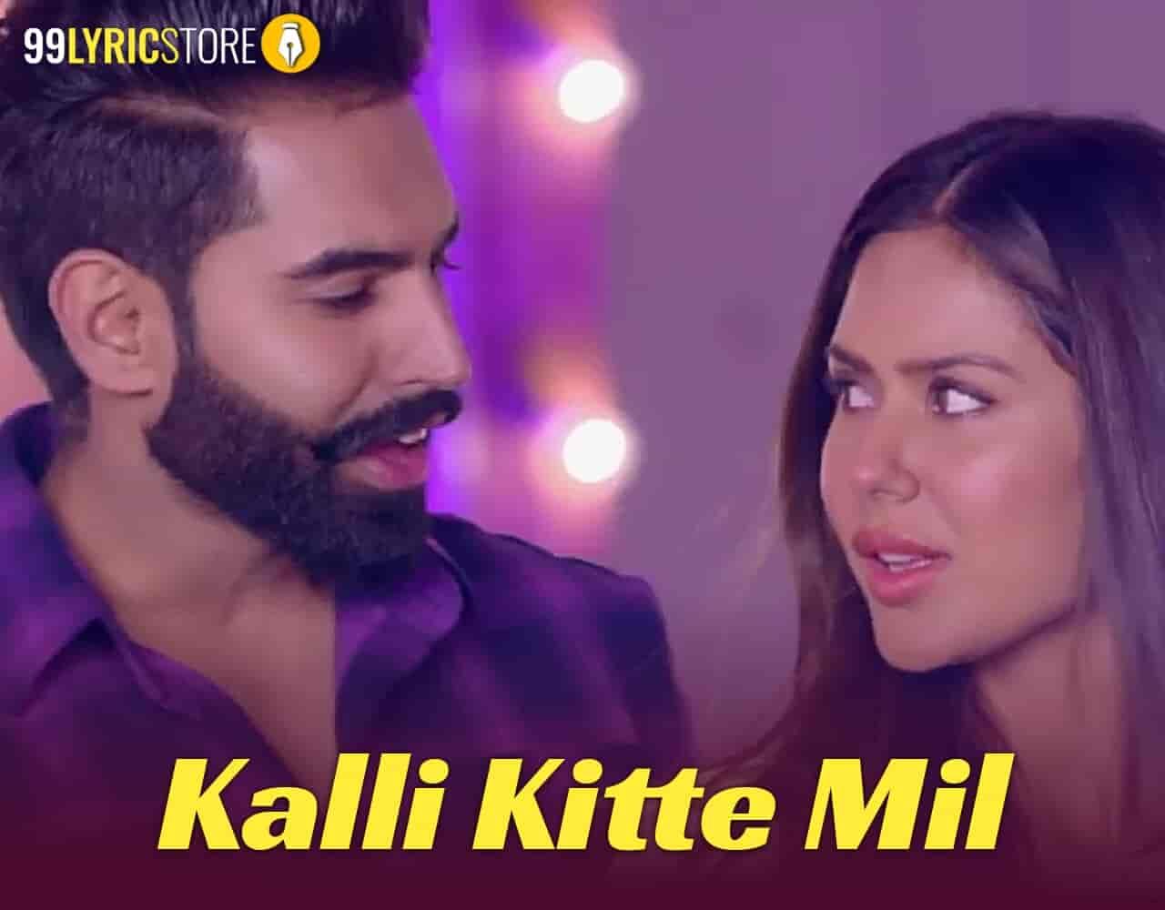 Kalli Kitte Mil Punjabi song from movie Singham of Parmish Verma