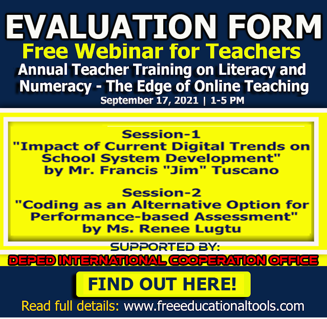 Evaluation Form Link | Annual Teacher Training on Literacy and Numeracy - The Edge of Online Teaching | September 17, 2021