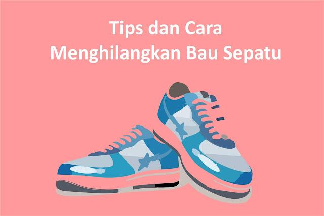 Tips dan Cara Menghilangkan Bau Sepatu yang Harus Kamu Coba