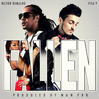 Visa P – Fallen (Kizomba Mix) (feat. Nilton Ramalho) ( 2019 ) [DOWNLOAD]