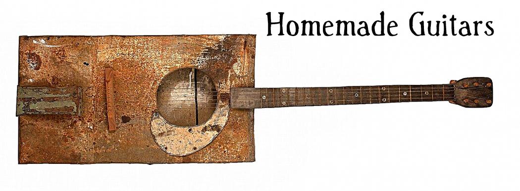 Homemade Guitars - Blues History and Cigar Box Guitars