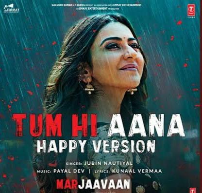 Tum Hi Aana Happy Version Lyrics, Sung By Jubin Nautiyal