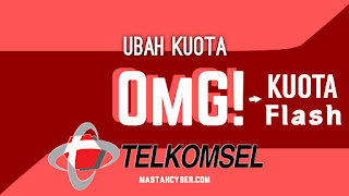 Cara Ubah Kuota OMG Ke Flash Telkomsel