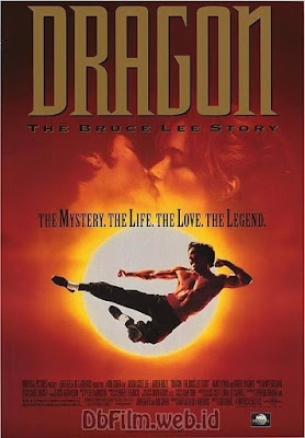 Sinopsis film Dragon: The Bruce Lee Story (1993)