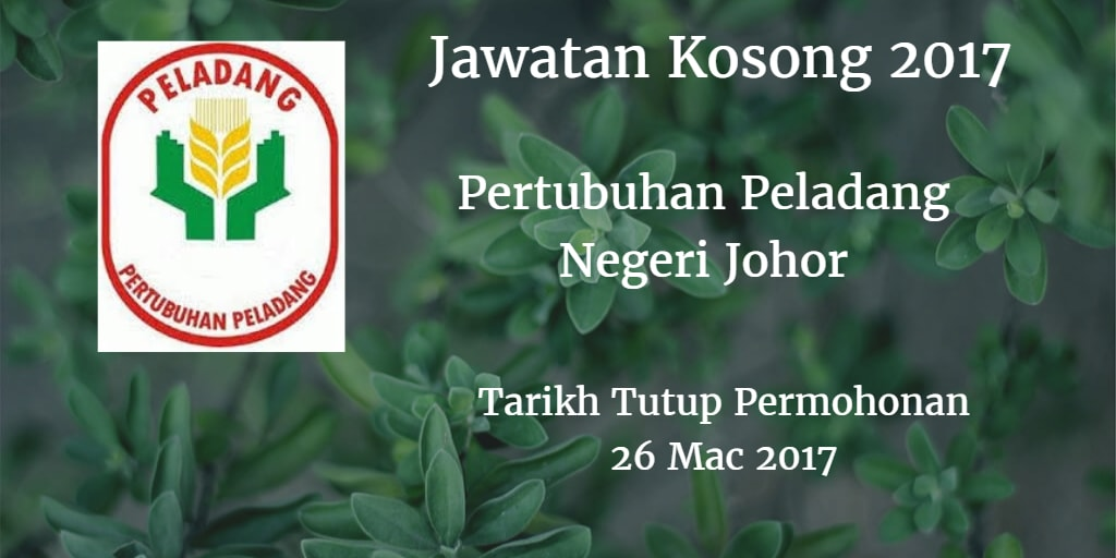 Jawatan Kosong Pertubuhan Peladang Negeri Johor 26 Mac 2017
