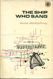 The Ship Who Sang by Ann Mccaffrey