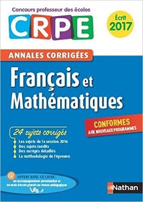 Annales CRPE 2017 : Français & Mathématiques PDF