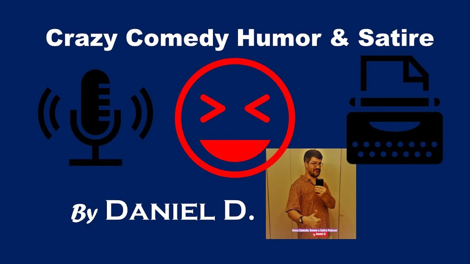 Satire And Parody By Ronnie Champ Humorist Daniel D S New Crazy