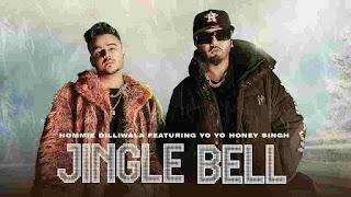 Jingle Bell Lyrics - Yo Yo Honey Singh