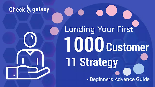 11-strategies-for-landing-your-first-1000-customers