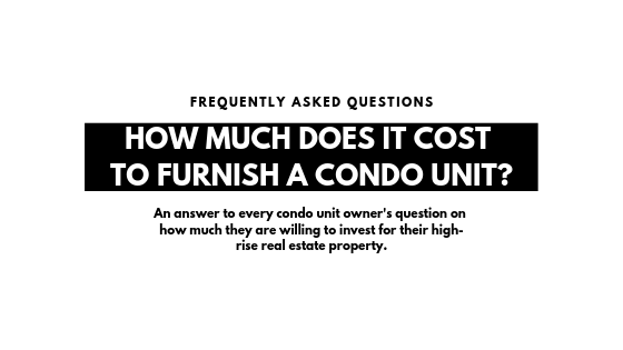 the cost of furnishing a rental condo unit