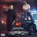 Berner & B-Real - Prohibition, Pt. 3 Cover
