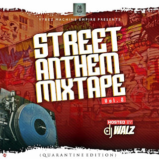 [Mixtape] DJ Walz – Street Anthem Mixtape