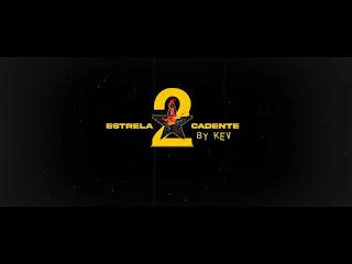 Kev (Lebasi) - Estrela Cadente II 2020
