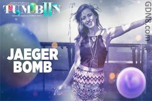 Jager Bomb – Tum Bin 2 - Ankit Tiwari & Dj Bravo