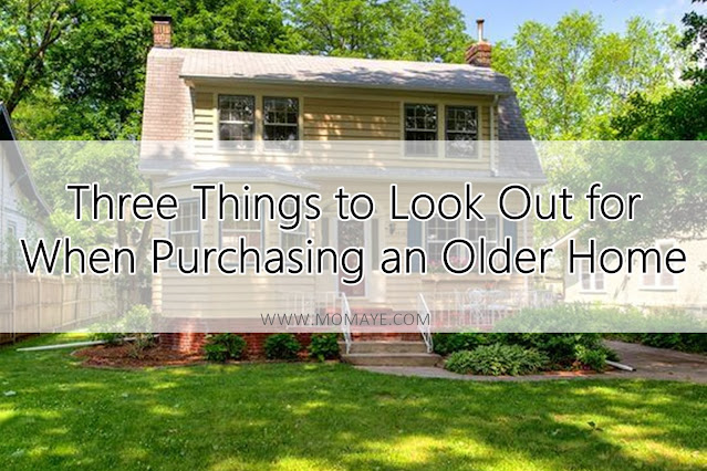 Three Things to Look Out for When Purchasing an Older Home