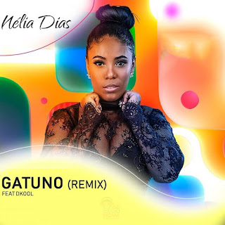 Nélia Dias – Gatuno (Remix) (feat. Dkool) ( 2019 ) [DOWNLOAD]